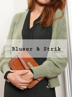 Bluser & Strik